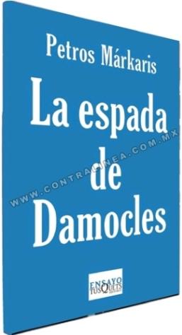 La Espada De Damocles Sobre Grecia Y México Por álvaro